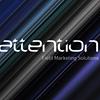 Attention Field Marketing Solutions