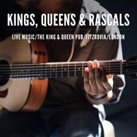 Kings, Queens & Rascals - Live Music