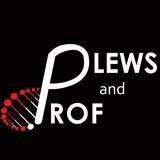The Plews and Prof