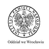 Instytut Pamięci Narodowej we Wrocławiu