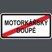 Motorkářský  DOUPĚ
