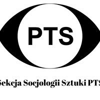 Sekcja Socjologii Sztuki PTS / Sociology of Art Section PSA
