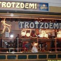 TROTZDEM