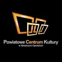 Powiatowe            Centrum       Kultury w          Strzelcach Op.