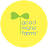 Good Water Farms