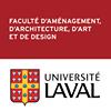 Faculté d'aménagement, d'architecture, d'art et de design Université Laval