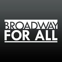 Broadway For All