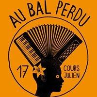 Le Bal Perdu Marseille