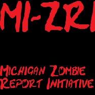 Michigan Zombie Report Initiative