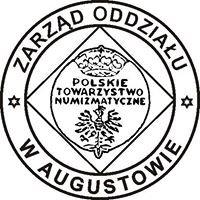 Polskie Towarzystwo Numizmatyczne Oddział w Augustowie