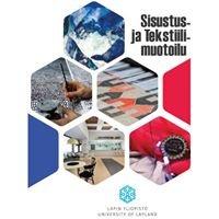 Sisustus- ja tekstiilimuotoilu, Interior and Textile Design