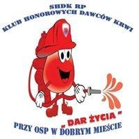 """SHDK RP KLUB Honorowych Dawców KRWI """"Dar Życia"""" przy OSP w Dobrym Mieście"""
