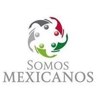 Somos Mexicanos