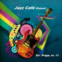 Jazz Cafe Ploiesti