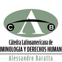 Cátedra Latinoamericana de Criminología y DDHH Alessandro Baratta