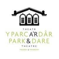 Park & Dare Theatre, Treorchy