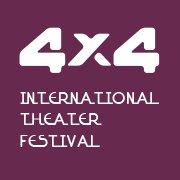 4X4 international theater festival