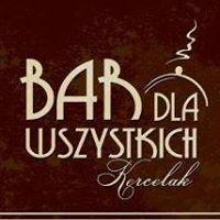 Bar dla Wszystkich - Kercelak