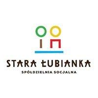 Spółdzielnia Socjalna Stara Łubianka