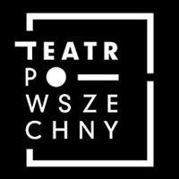 Teatr Powszechny CK ZAMEK