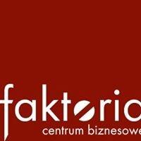 Centrum Biznesowe Faktoria Łódź
