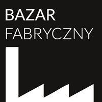 Bazar Fabryczny - Giełda antyków i staroci