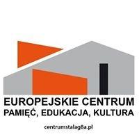 Europejskie Centrum Pamięć, Edukacja, Kultura - Stalag VIIIA