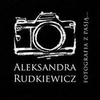Aleksandra Rudkiewicz Fotografia z pasją.