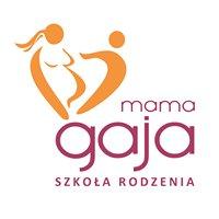 Mama Gaja szczęśliwe narodziny