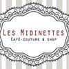 Les Midinettes /  Café-Couture & Shop