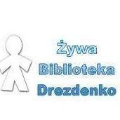 Żywa Biblioteka/Human Library Drezdenko