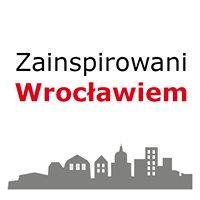 Zainspirowani Wrocławiem