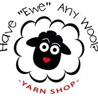 """Have """"Ewe"""" Any Wool?"""