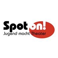Spot on! - Jugend macht Theater