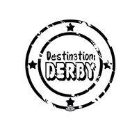 Destination: Derby