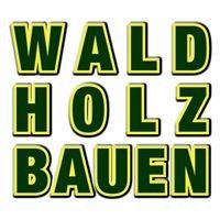 Wald Holzbauen Zimmerei & Holzbau GmbH