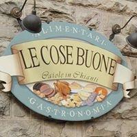 Le Cose Buone - Gaiole in Chianti