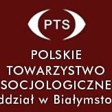 Polskie Towarzystwo Socjologiczne, Oddział Białostocki