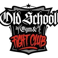 OLD SCHOOL GYM & FIGHT CLUB