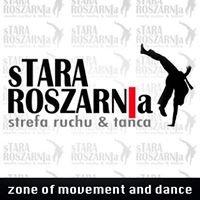 Stara Roszarnia strefa ruchu & tańca