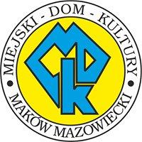 Miejski Dom Kultury w Makowie Mazowieckim