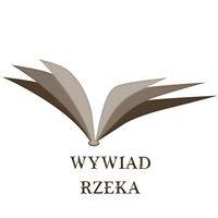 Wywiad Rzeka : reportaże :  wywiady :  zdziwienia :  WywiadRzeka PL