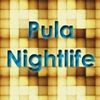 Pula Nightlife