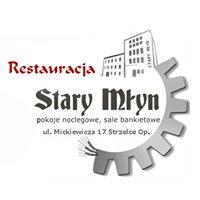 Stary Młyn Strzelce Opolskie - restauracja i noclegi