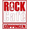 Rock Cafe Göppingen