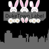 DukeTown Label