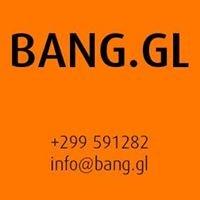 BANG.GL