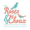 des Roses & des Choux