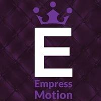 Empress Motion