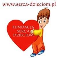 """Fundacja """"Serca Dzieciom"""""""